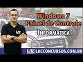 PM MA - Informática - Windows 7 - Painel de Controle