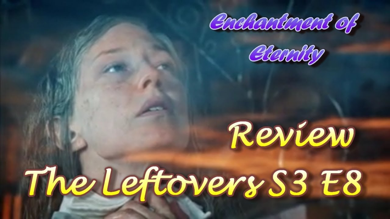 Download The Leftovers Season 3 Episode 8 The Book of Nora Review