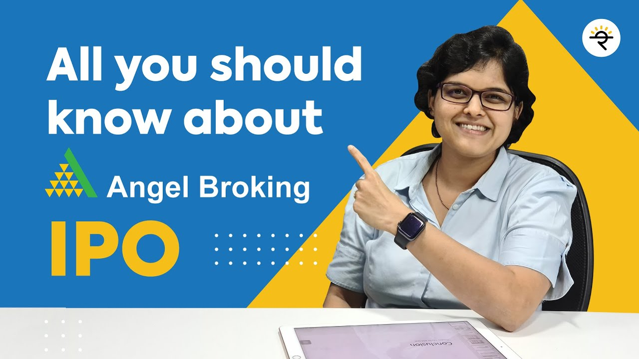 Angel Broking IPO   All you should know about   CA Rachana Ranade