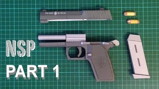 How to make Realistic Papercraft Gun NSP Full Build - Part 1
