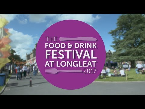 Longleat Food & Drink Festival 2017