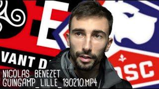 NICOLAS BENEZET RÉAGIT APRÈS GUINGAMP - LILLE (0-2) / Ligue 1 - 10 février 2019