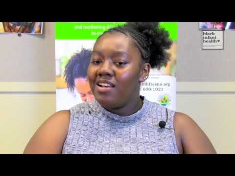 Black Infant Health, Fresno: Special Reality Palm's Story Part 1-Wk7
