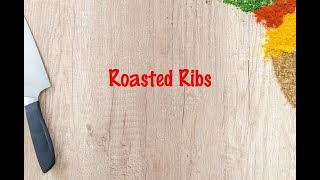 How to cook - Roasted Ribs