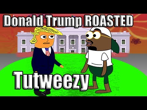 Donald Trump ROAST - (Freestyle) | Tutweezy