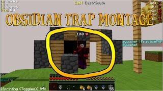 jdegoederen's Obsidian Trap Montage