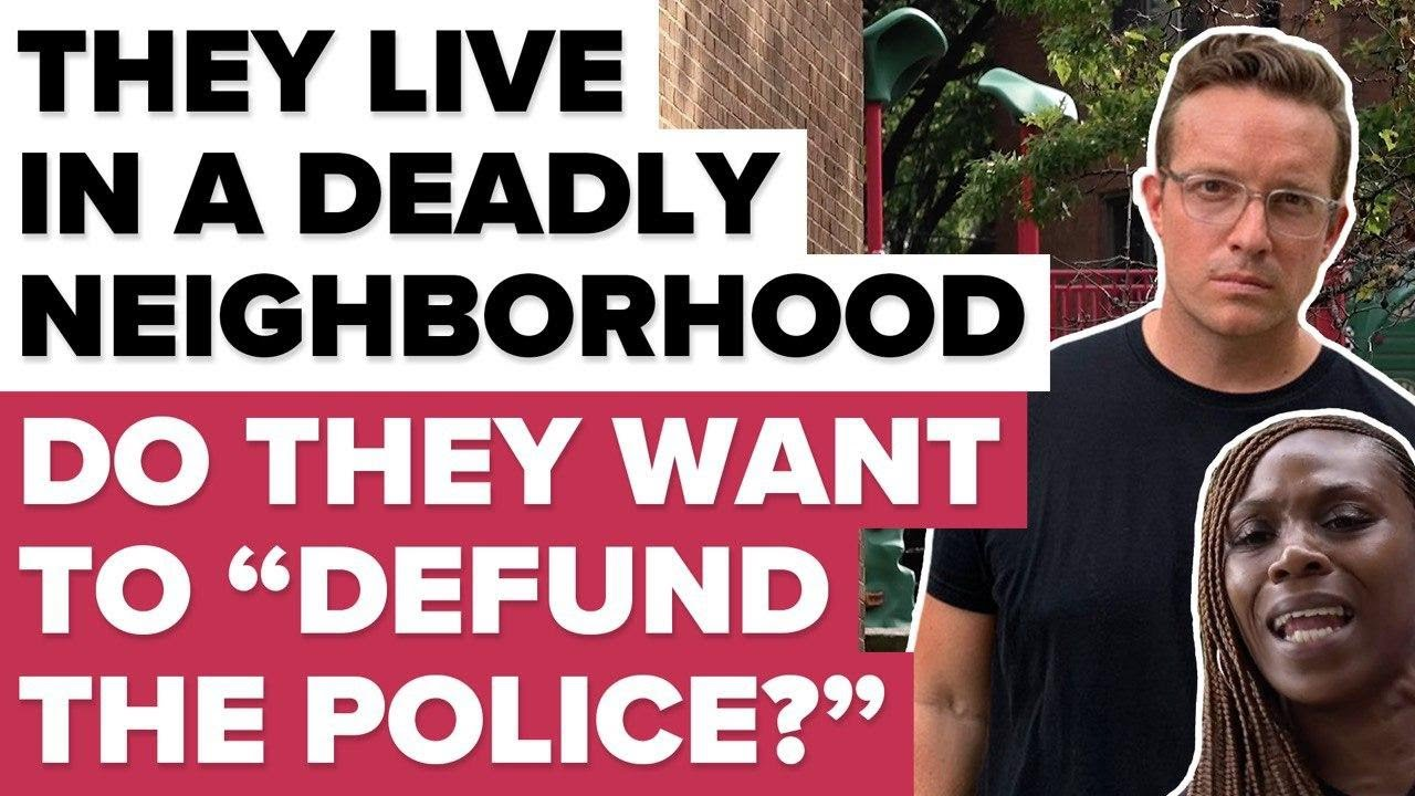 "They Live In A Deadly Neighborhood. Do They Want To ""Defund The Police?"""