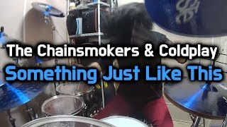 The Chainsmokers Coldplay Something Just Like This Drum Cover By Boogie Drum.mp3