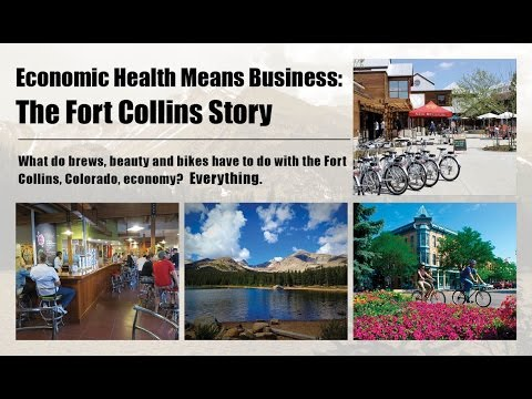 Economic Health Means Business: The Fort Collins Story