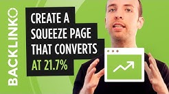How to Make a Squeeze Page That Converts at 21.7%