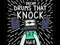 DECAP - Drums That Knock Vol. 8 | Download Link