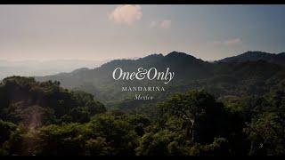 One&Only Mandarina, Mexico