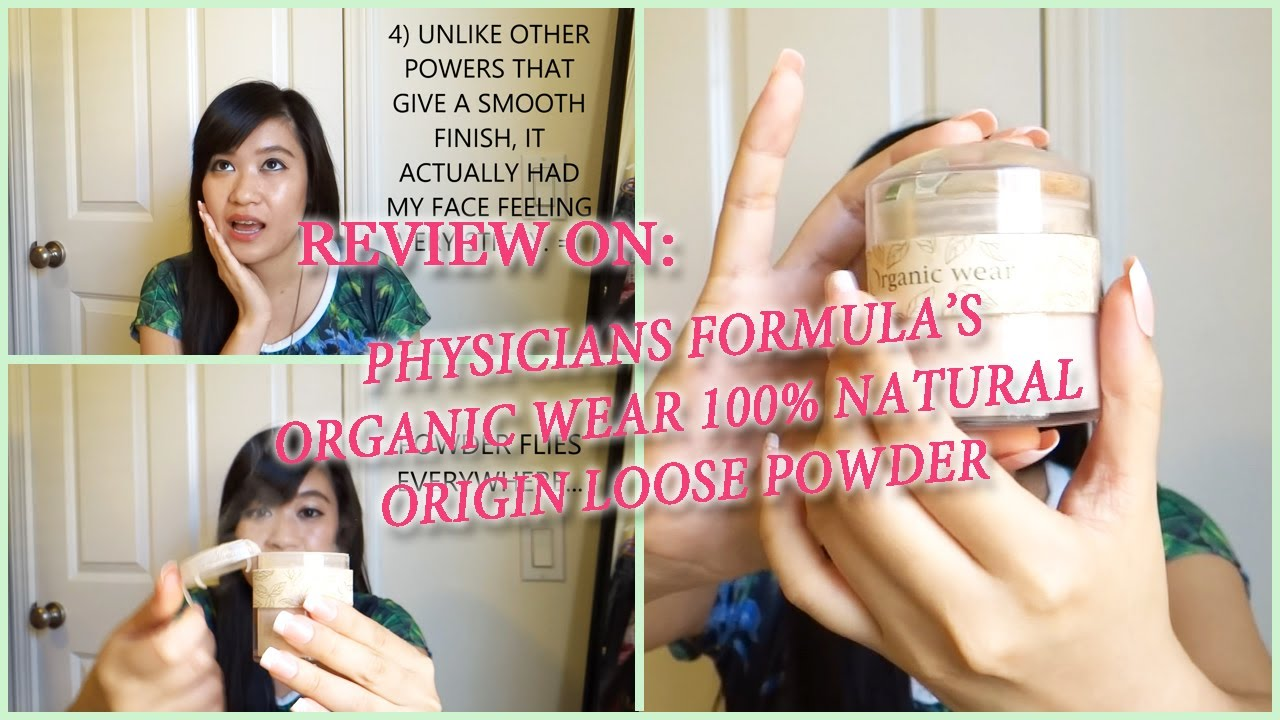 REVIEW ON: Physicians Formula Organic Wear 100% Natural Origin ...