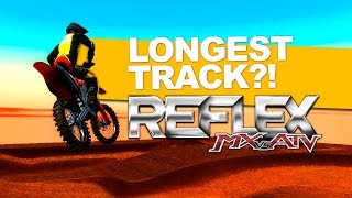 MX vs ATV Reflex! - LONGEST TRACK EVER!? - VIDEO GAME ARM PUMP!