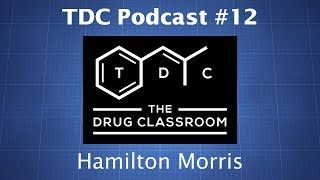 TDC Podcast 12  Hamilton Morris on the Expansive World of Drugs