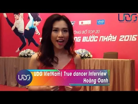 UDG VietNam | True dancer Interview: Hoàng Oanh