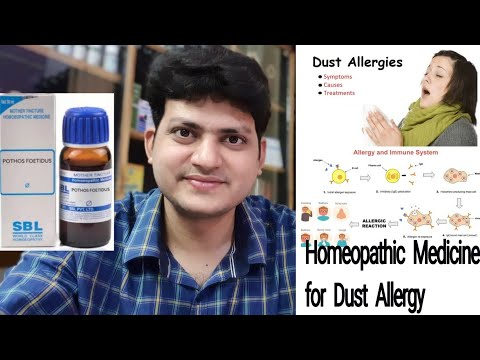 Homeopathic Medicine for Dust allergy ! Pothos Foetidus ?