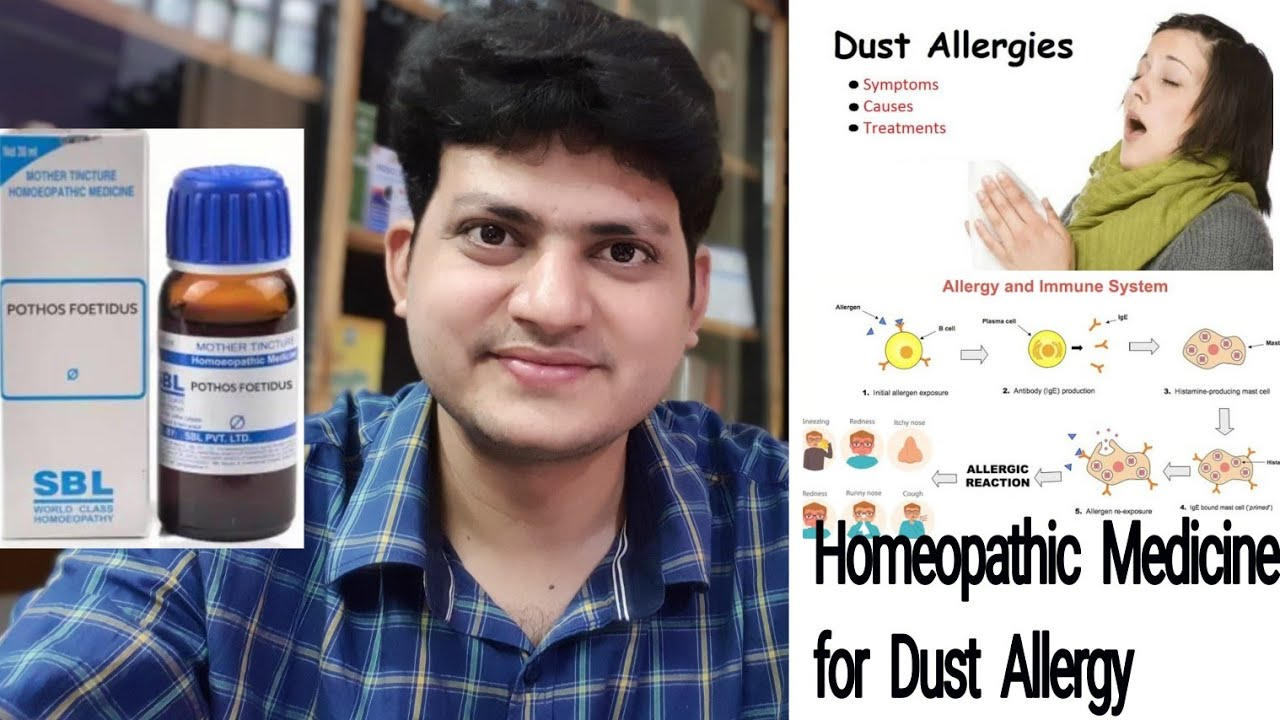 Homeopathic Medicine for Dust allergy ! Pothos Foetidus ?