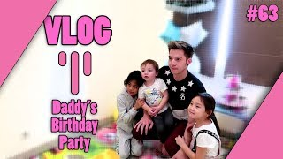 Daddy's Birthday Party #63