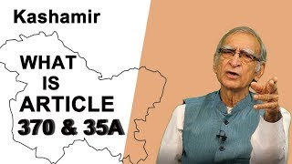 What do Articals ''370 & 35A'' Stand for?  What it Means for india  Controversy  by Dr Ram Puniyani.