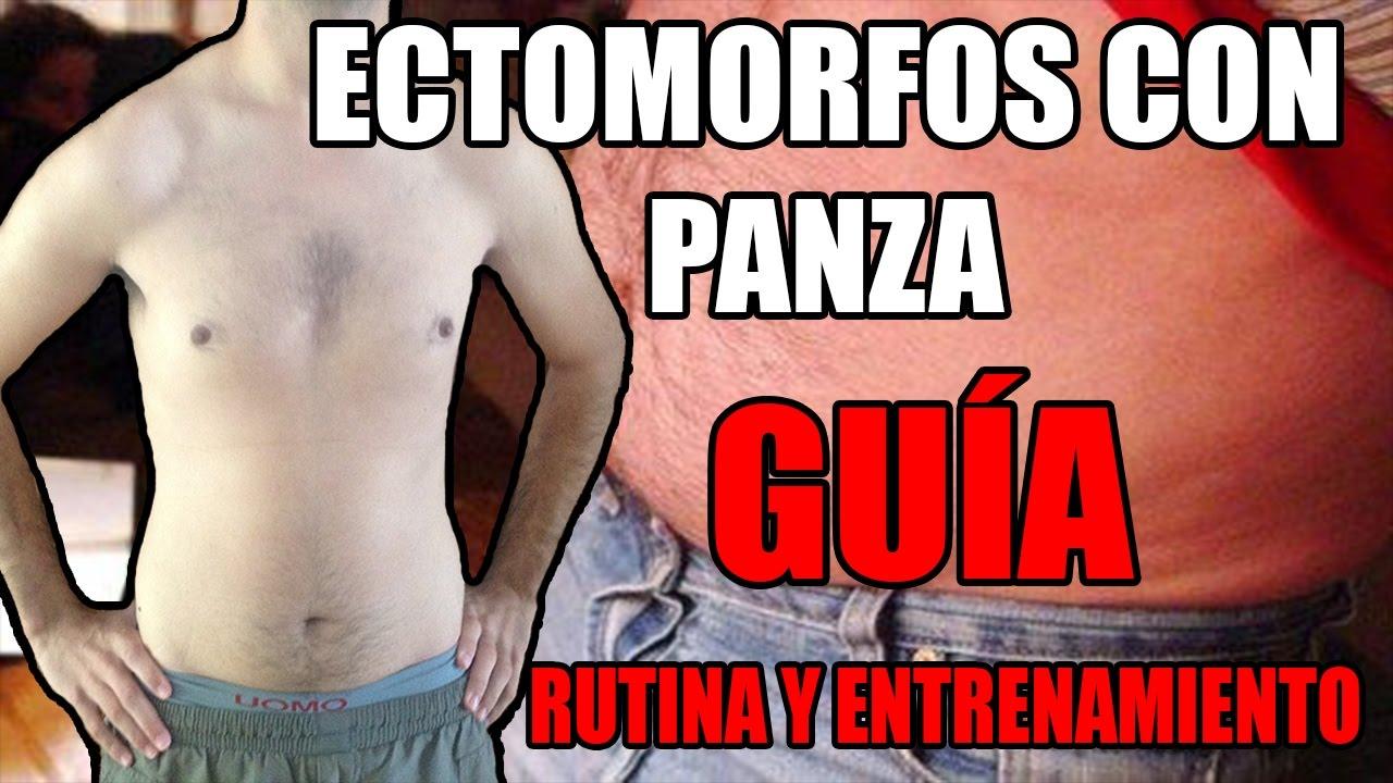 ECTOMORFO CON PANZA - GUÍA DE ENTRENAMIENTO Y DIETA - Este