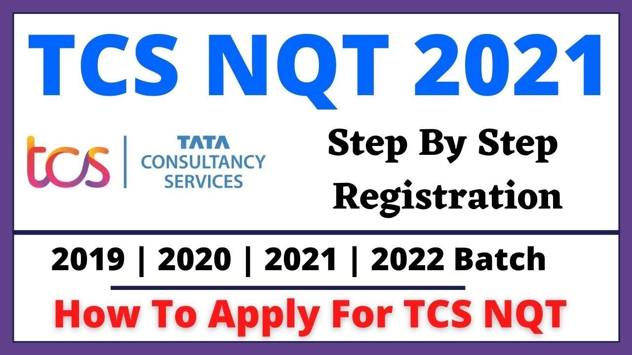 How to Register for tcs nqt 2021 - TCS NQT 2021 Registration Process | tcs nqt 2021