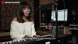 Gambar cover HANYA RINDU / JUST MISSING YOU ANDMESH [ ENGLISH ] TAMI AULIA COVER