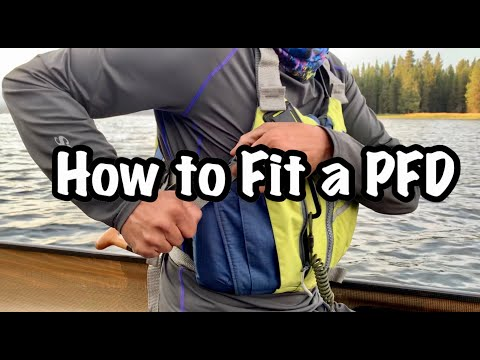 The Proper Way to Fit a PFD (Life Jacket)