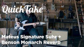 Mateus Signature Suhr & Benson Amps Monarch Reverb   QuickTake   Barnett Music Exchange