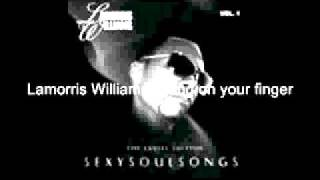 lamorris williams - Ring On Your Finger