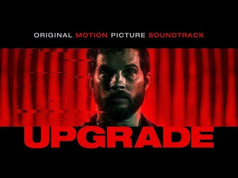Upgrade Soundtrack Tracklist