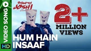 Hum Hain Insaaf (Bhavesh Joshi Superhero) (Naezy, Babu Haabi) Mp3 Song Download