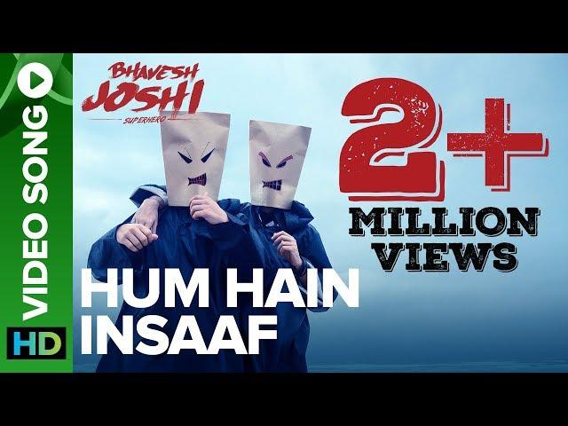 Hum Hain Insaaf | Video Song | Bhavesh Joshi Superhero | Harshvardhan Kapoor | Amit Trivedi