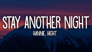 HANNIE - Stay Another Night (Lyrics) ft. Hight