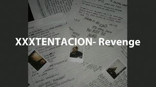 XXXTentacion - Revenge Lyric Video