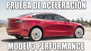 Aceleración Tesla Model 3 PERFORMANCE: 0-100 y recuperaciones