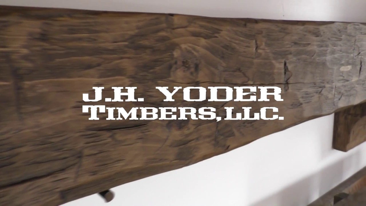 J H Yoder Timbers Hand Hewn Fireplace Mantles Amish Made Youtube
