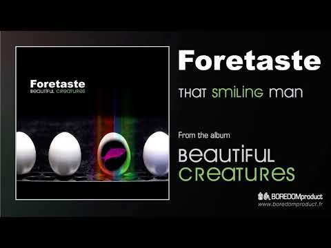 FORETASTE - That Smiling Man (Beautiful Creatures - BDMCD06)