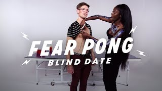 Blind Dates Play Fear Pong (Matt vs. Saysaw) | Fear Pong | Cut