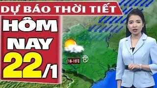 Dự báo thời tiết hôm nay mới nhất ngày 22/1   Trời mưa rét   Dự báo thời tiết 3 ngày tới