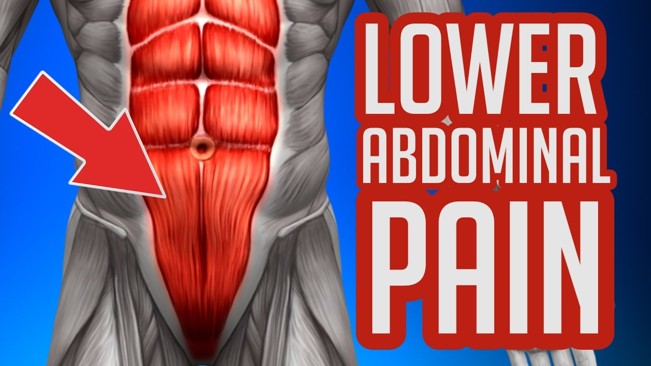 Lower Abdominal Pain Common Causes Symptoms Youtube