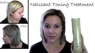 Naissant Toning Treatment | Blonde Pearl | First Impression | Review | Demo