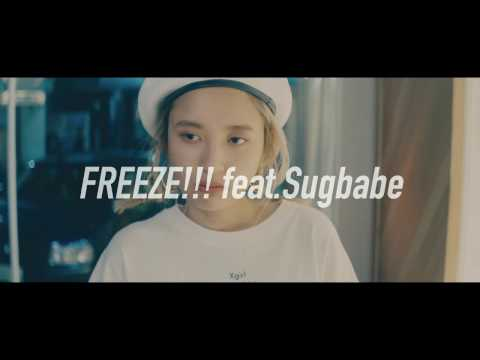 RAU DEF - FREEZE!!! feat.Sugbabe (Official Music Video)