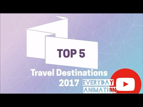 Top Five Travel Vacation Holiday Destinations 2017