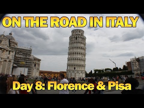 On The Road In Italy Day 8 - Florence & Pisa
