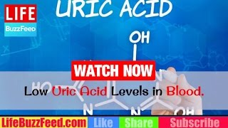 HOW to LOW Uric Acid Levels in Blood? Natural WAYS to Reduce U…