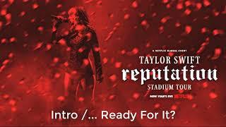 Taylor Swift - Ready for it? (Live at reputation Stadium Tour Netflix)