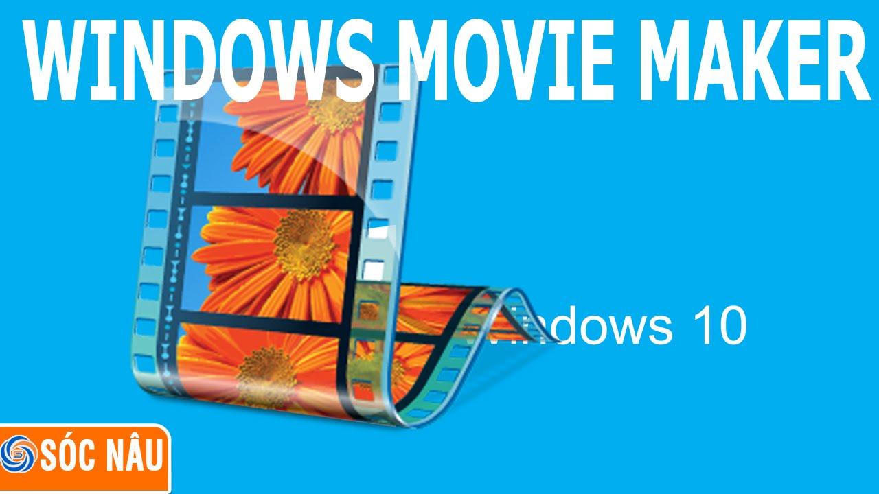 Cài đặt Windows Movie Maker trên Windows 10