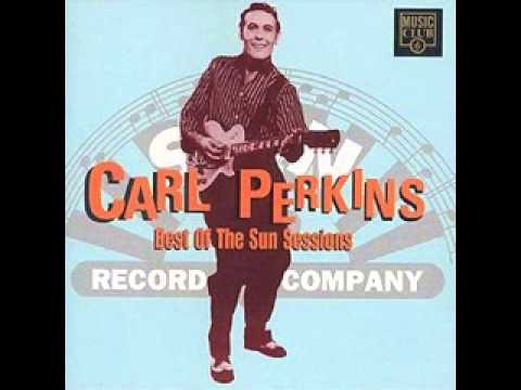 Carl Perkins - best of the Sun sessions