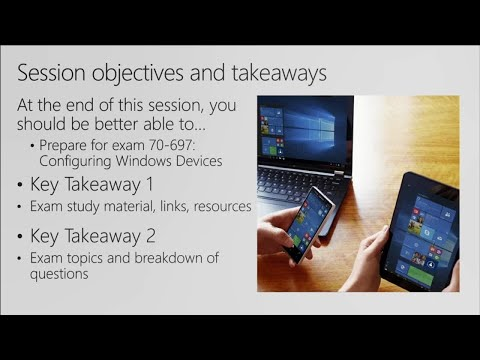 Cert Exam Prep: Exam 70-697: Configuring Windows Devices